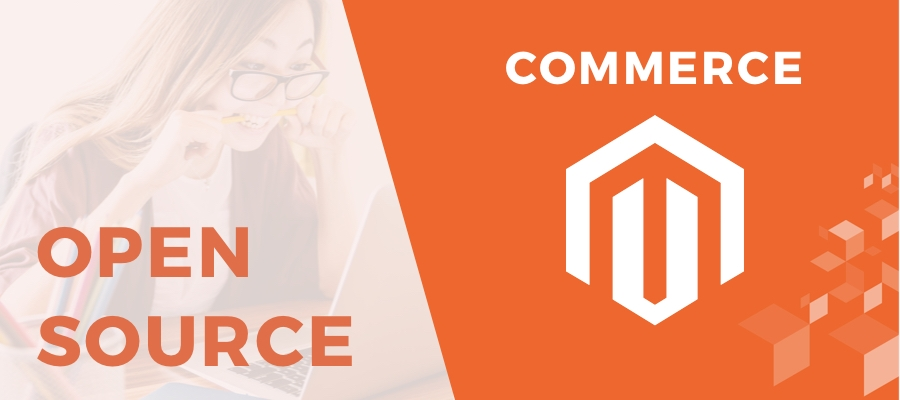 Magento Open Source 2 vs Magento Commerce 2, which is the best?